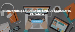 Escuela On line on line Ecografía cutánea